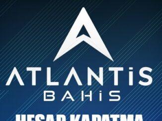 Atlantisbahis Hesap Kapatma