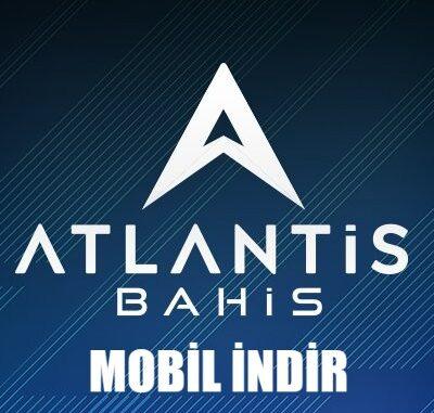 Atlantisbahis Mobil İndir
