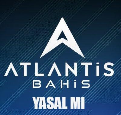 Atlantisbahis Yasal Mı